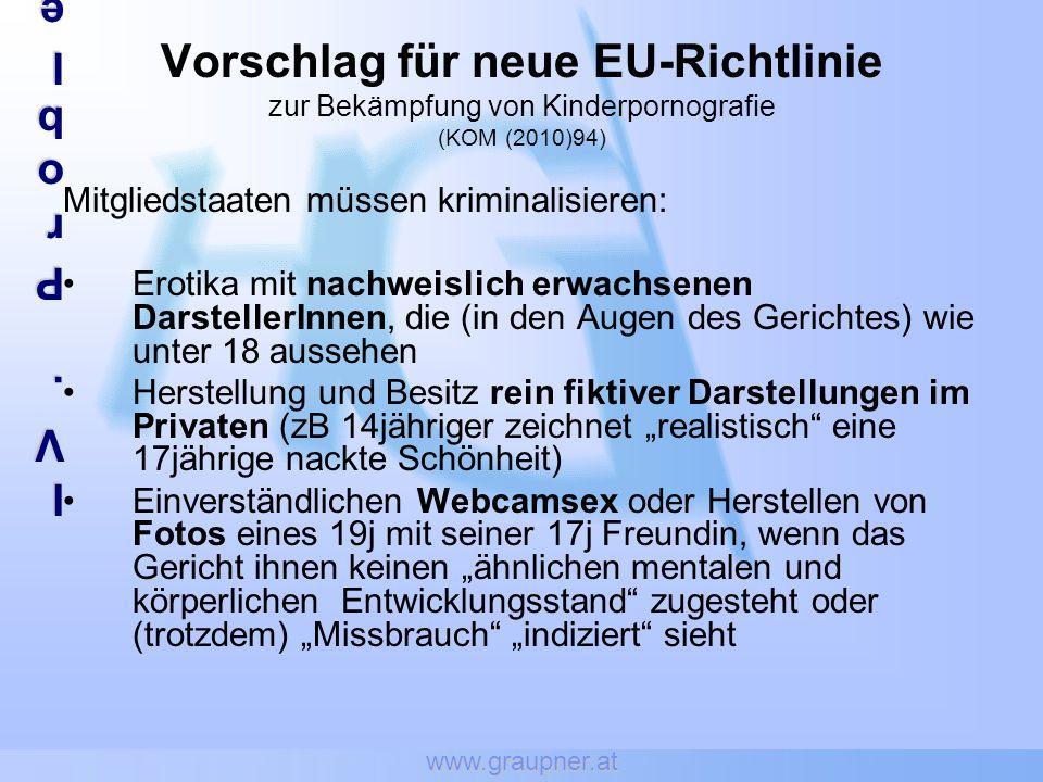 www.graupner.at IV.ProblembereicheIV.ProblembereicheIV.ProblembereicheIV.Problembereiche Vorschlag für neue EU-Richtlinie zur Bekämpfung von Kinderpor