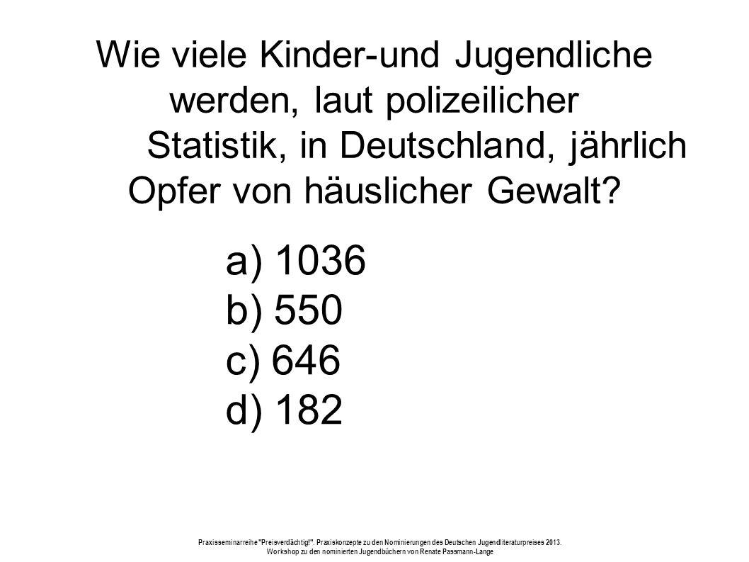 Wie viele Kinder-und Jugendliche werden, laut polizeilicher Statistik, in Deutschland, jährlich Opfer von häuslicher Gewalt.