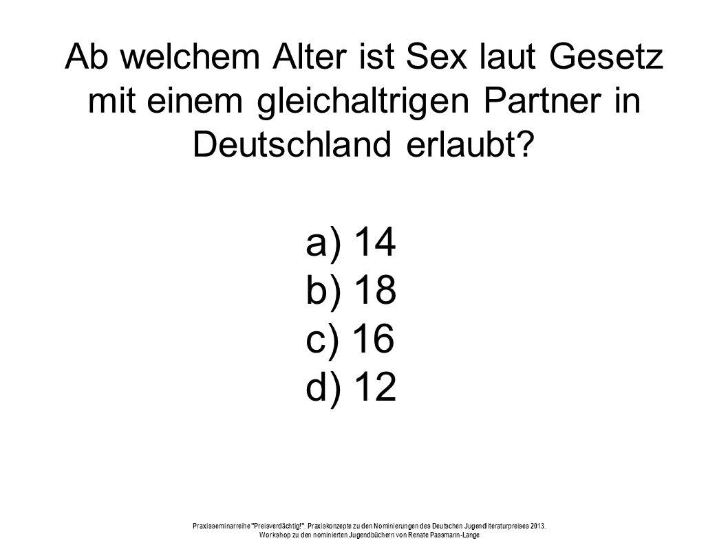 Ab welchem Alter ist Sex laut Gesetz mit einem gleichaltrigen Partner in Deutschland erlaubt.