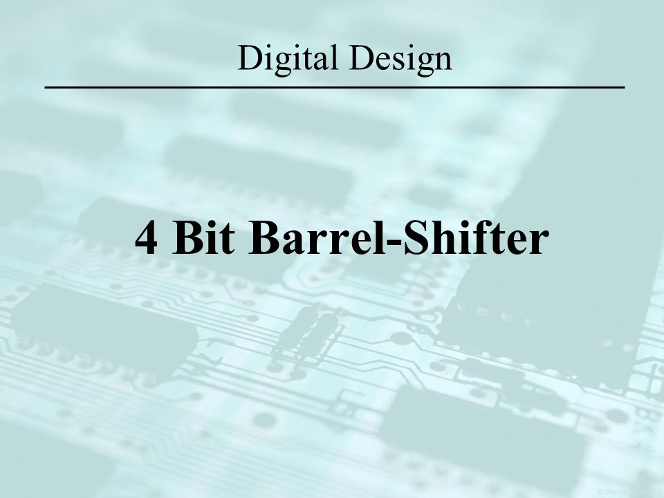 Digital Design 4 Bit Barrel-Shifter