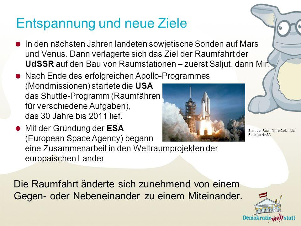 Entspannung und neue Ziele In den nächsten Jahren landeten sowjetische Sonden auf Mars und Venus.