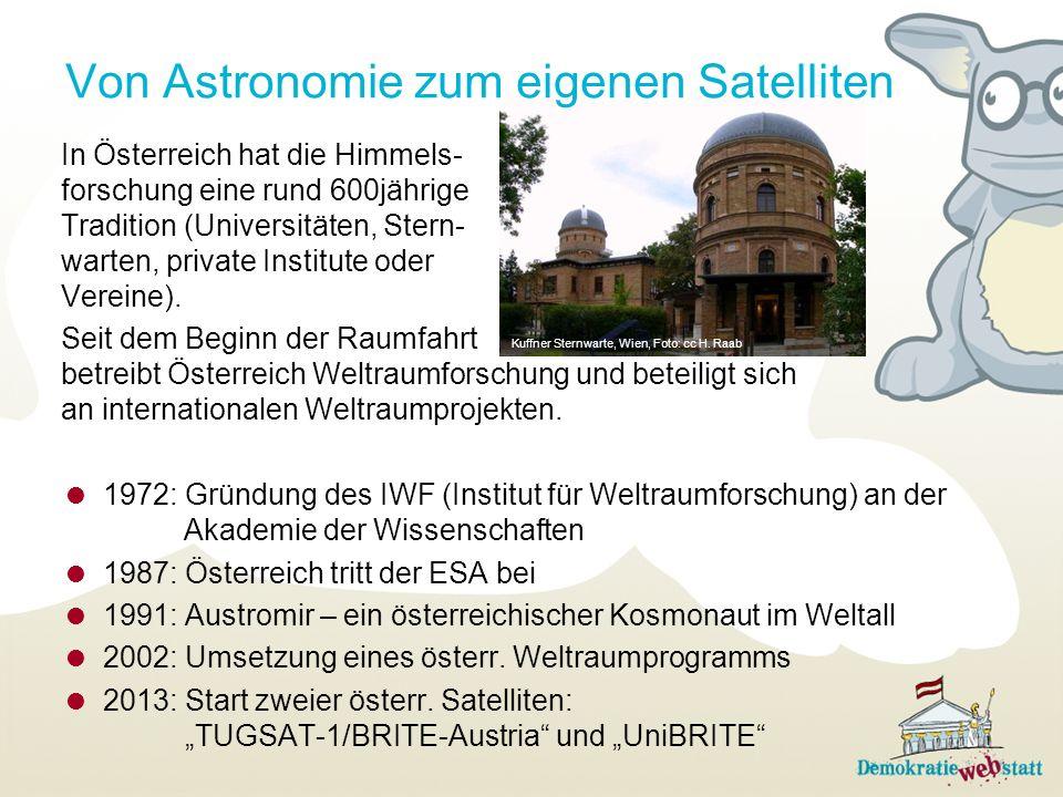 In Österreich hat die Himmels- forschung eine rund 600jährige Tradition (Universitäten, Stern- warten, private Institute oder Vereine).