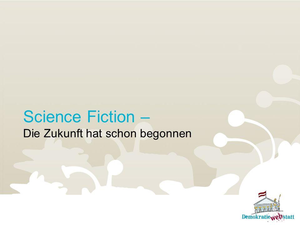 Science Fiction – Die Zukunft hat schon begonnen