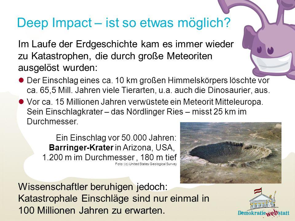 Deep Impact – ist so etwas möglich.