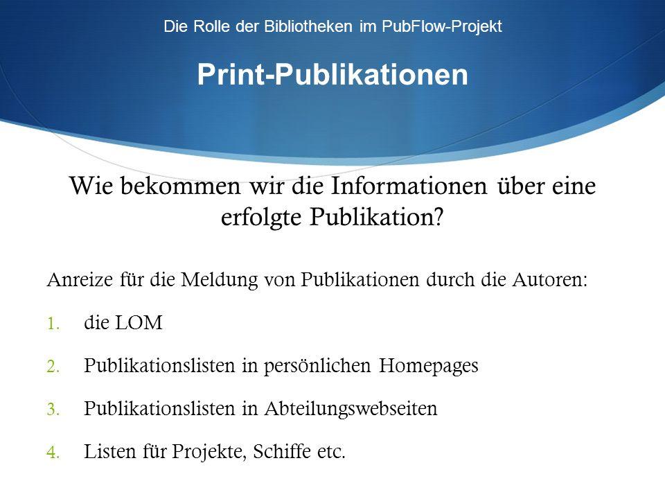 Die Rolle der Bibliotheken im PubFlow-Projekt Daten-Publikationen Suche über Keywords ? Thesaurus ?