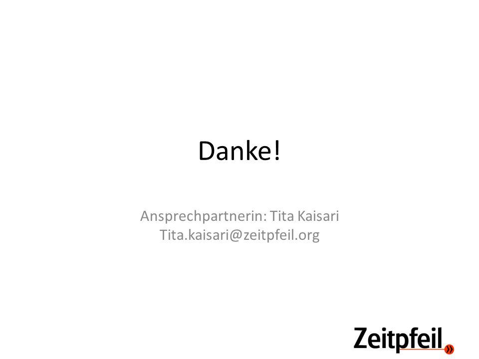 Danke! Ansprechpartnerin: Tita Kaisari Tita.kaisari@zeitpfeil.org