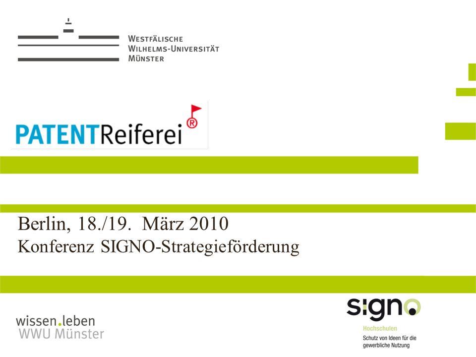 Berlin, 18./19. März 2010 Konferenz SIGNO-Strategieförderung