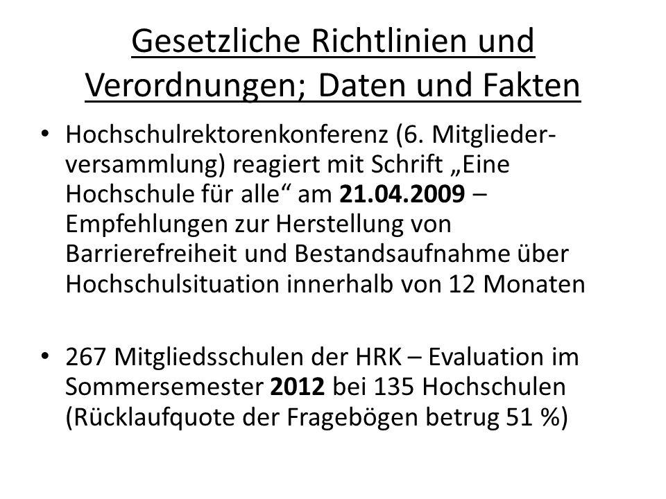 Gesetzliche Richtlinien und Verordnungen; Daten und Fakten Hochschulrektorenkonferenz (6.