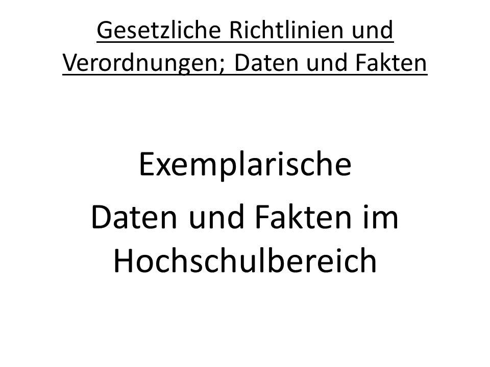Gesetzliche Richtlinien und Verordnungen; Daten und Fakten Hochschulrahmengesetz (HRG), 26.01.1976, wdh.