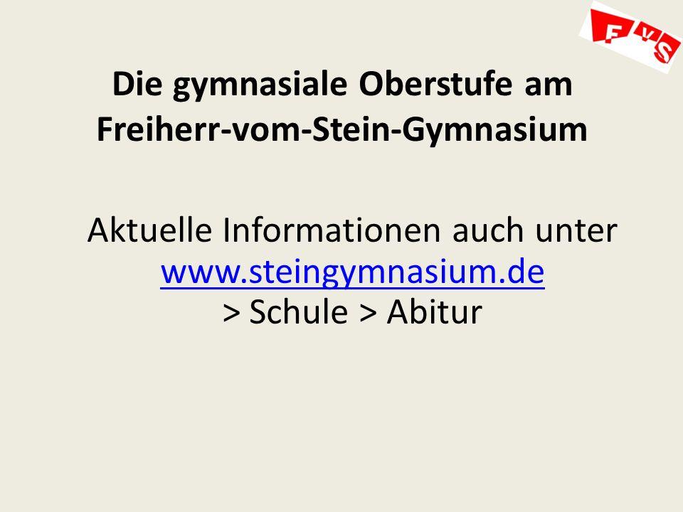Aktuelle Informationen auch unter www.steingymnasium.de > Schule > Abitur