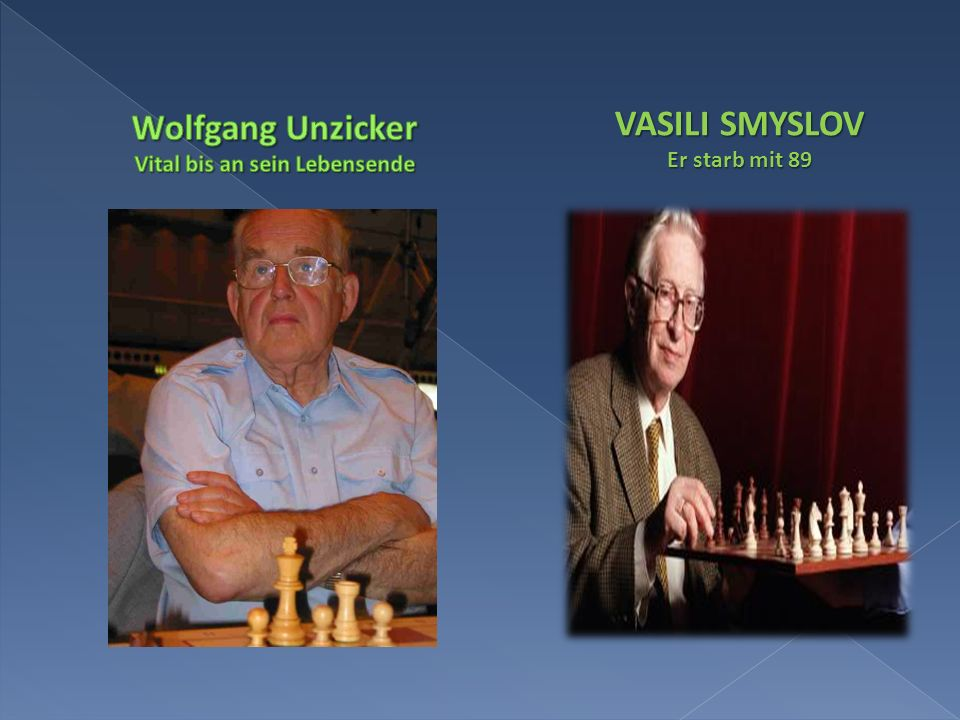 VASILI SMYSLOV Er starb mit 89