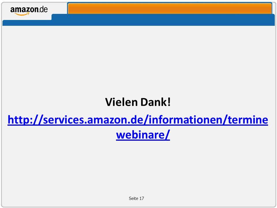 Vielen Dank! http://services.amazon.de/informationen/termine webinare/ Seite 17
