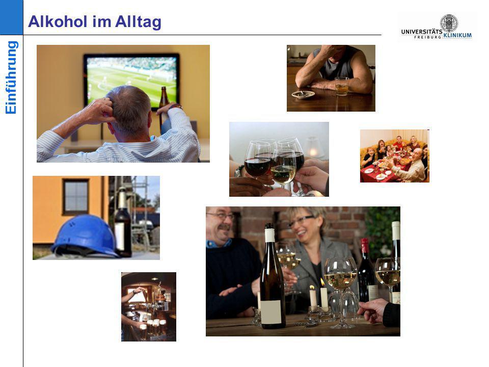 Alkohol im Alltag Einführung