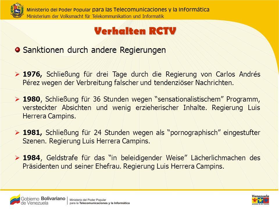 Verhalten RCTV 1976, Schließung für drei Tage durch die Regierung von Carlos Andrés Pérez wegen der Verbreitung falscher und tendenziöser Nachrichten.