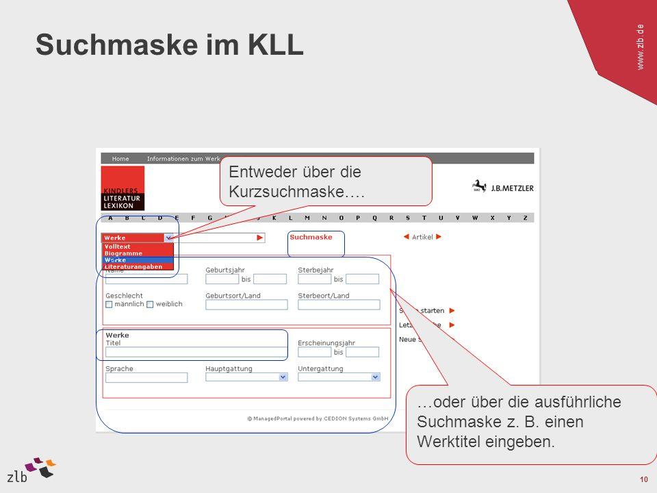 www.zlb.de 10 Suchmaske im KLL Entweder über die Kurzsuchmaske….