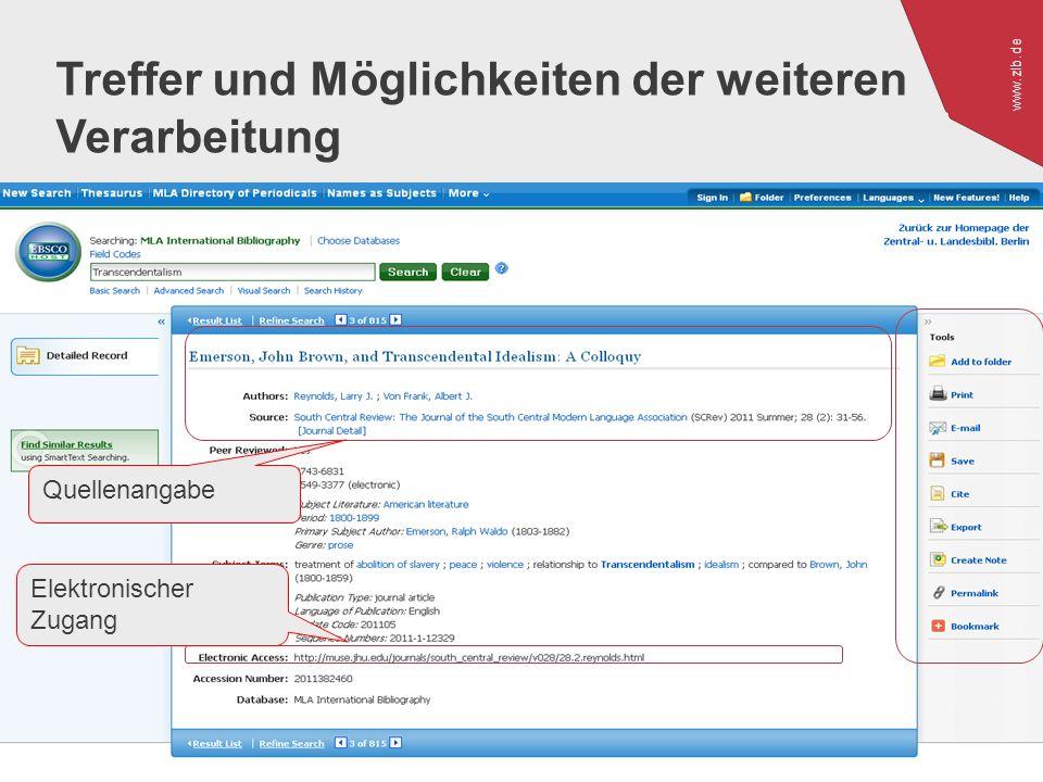 www.zlb.de 29 Treffer und Möglichkeiten der weiteren Verarbeitung Quellenangabe Elektronischer Zugang