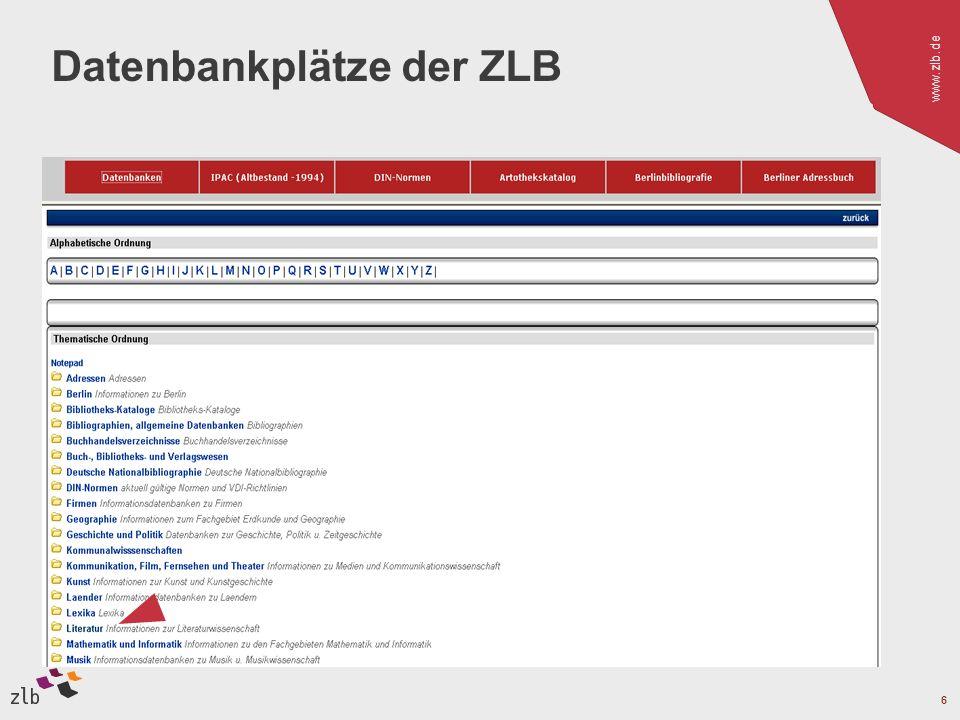 www.zlb.de 6 Datenbankplätze der ZLB