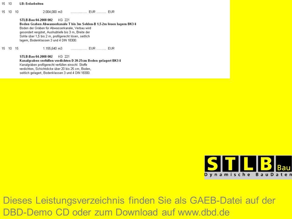 Dieses Leistungsverzeichnis finden Sie als GAEB-Datei auf der DBD-Demo CD oder zum Download auf www.dbd.de