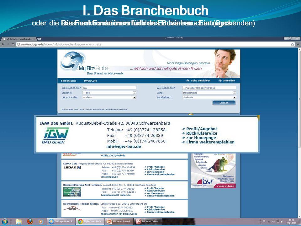 I. Das Branchenbuch oder die externen Funktionen für den Endverbraucher (Suchenden) I.
