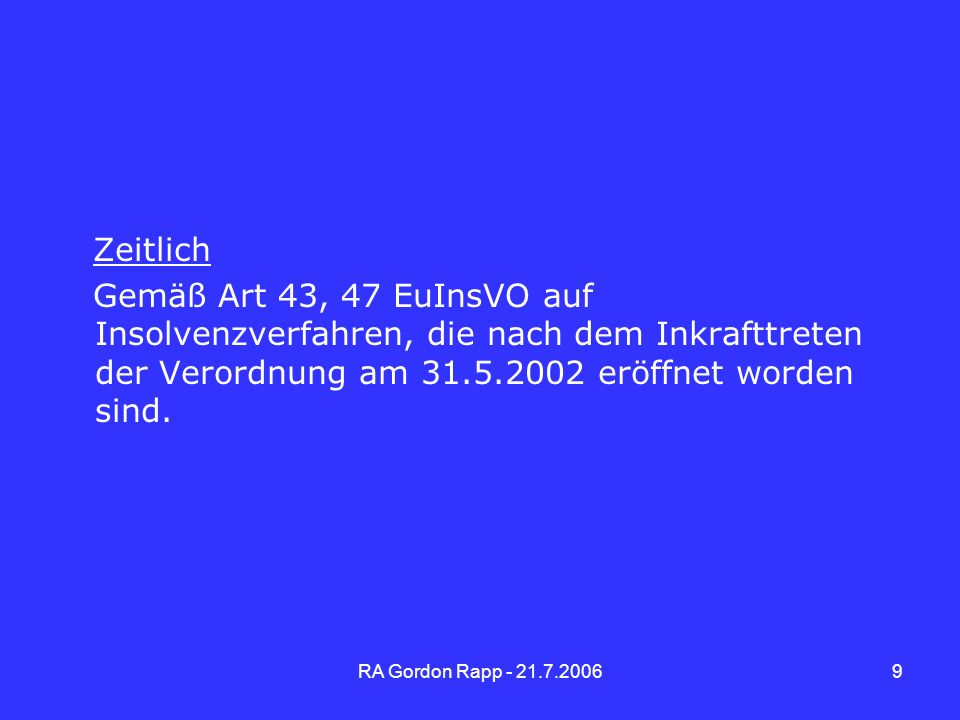 RA Gordon Rapp - 21.7.200610 Verwertungsbefugnis des Verwalters