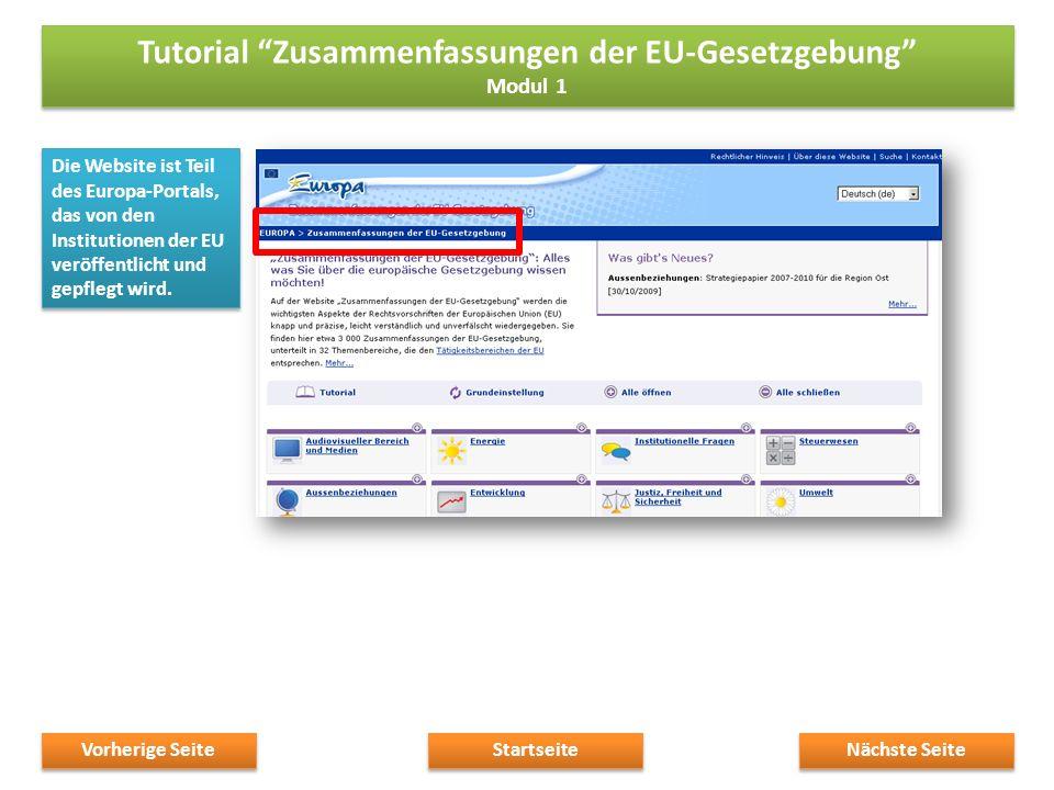 Die Website ist Teil des Europa-Portals, das von den Institutionen der EU veröffentlicht und gepflegt wird.