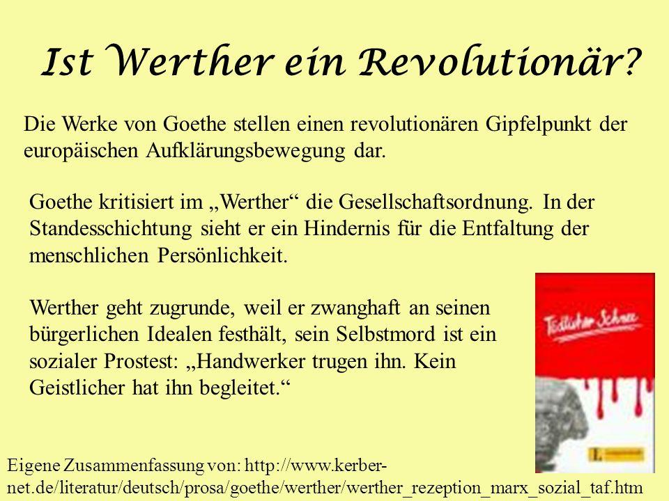 Ist Werther ein Revolutionär.