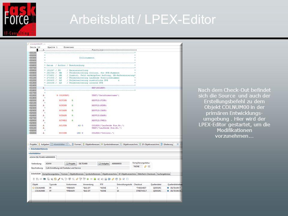 Arbeitsblatt / Kompilierung Zu dem Objekt COLNUM00 wählen Sie aus dem Kontexmenü die Option Kompilieren aus und das Objekt wird in die Bibliothek DILTEXDTAN erstellt…