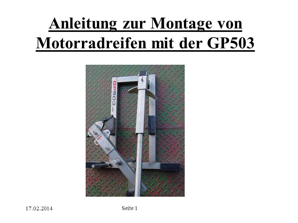17.02.2014 Seite 1 Anleitung zur Montage von Motorradreifen mit der GP503