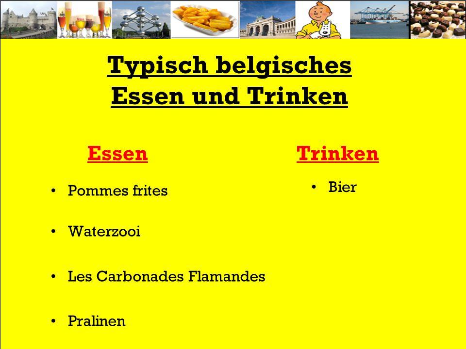 Typisch belgisches Essen und Trinken Pommes frites Waterzooi Les Carbonades Flamandes Pralinen EssenTrinken Bier