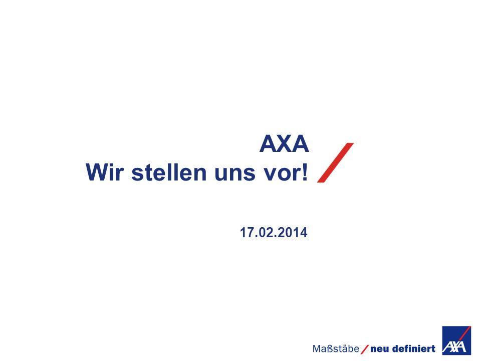 17.02.2014 AXA Wir stellen uns vor!