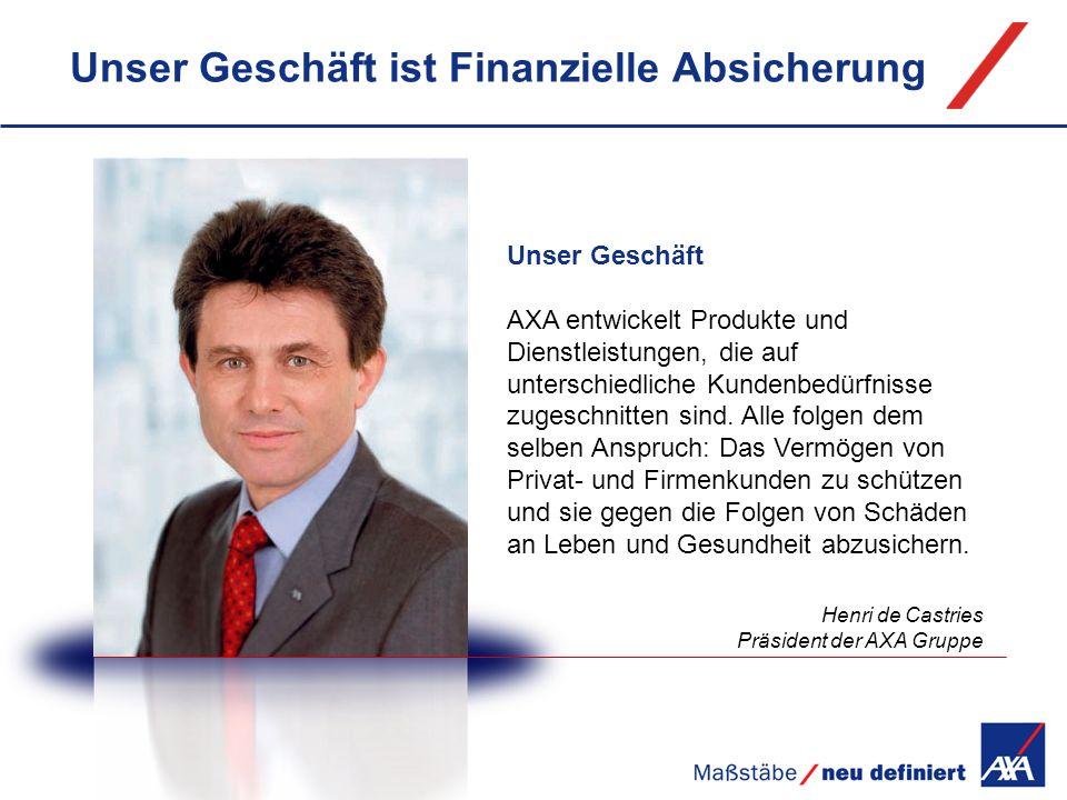 AXA Deutschland Teil einer starken weltweiten Gruppe Die AXA Gruppe in Zahlen 2008 Einnahmen:91,2 Mrd.