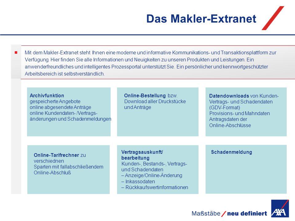 Das Makler-Extranet Online-Tarifrechner zu verschiednen Sparten mit fallabschließendem Online-Abschluß Vertragsauskunft/ bearbeitung Kunden-, Bestands