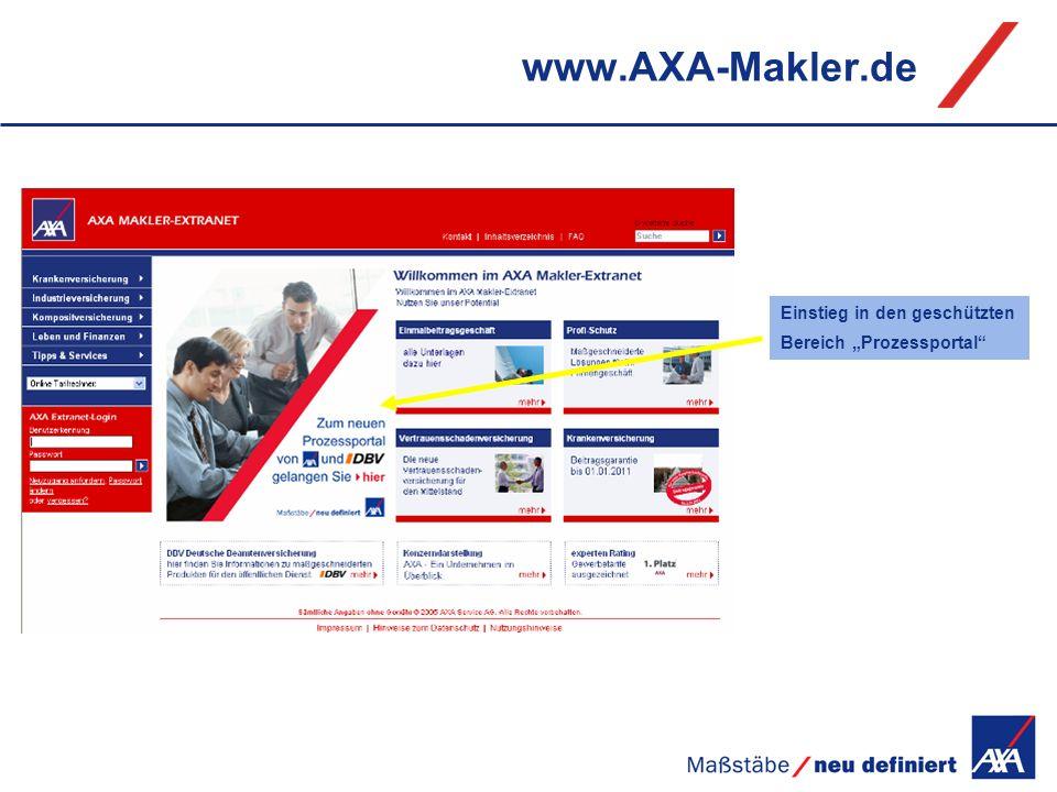 www.AXA-Makler.de Einstieg in den geschützten Bereich Prozessportal