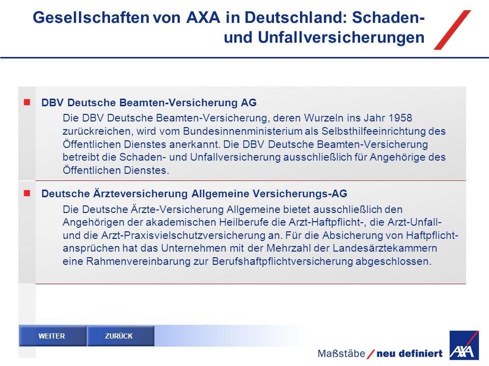 Gesellschaften von AXA in Deutschland: Schaden- und Unfallversicherungen DBV Deutsche Beamten-Versicherung AG Die DBV Deutsche Beamten-Versicherung, d