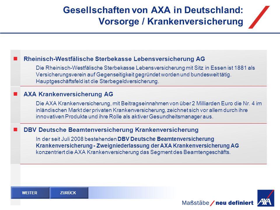 Gesellschaften von AXA in Deutschland: Vorsorge / Krankenversicherung Rheinisch-Westfälische Sterbekasse Lebensversicherung AG Die Rheinisch-Westfälis