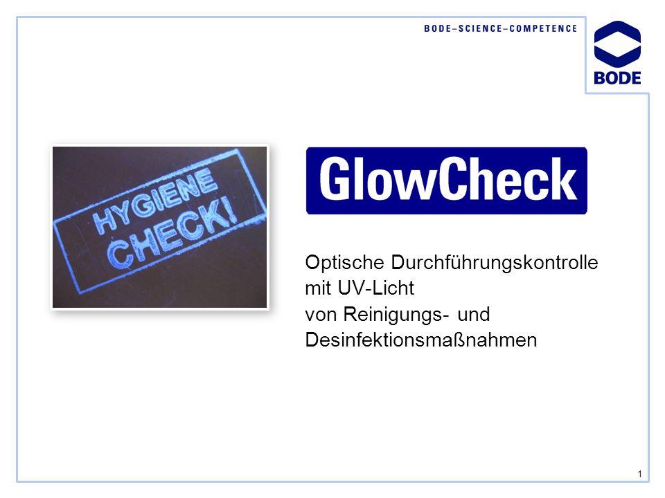 1 Optische Durchführungskontrolle mit UV-Licht von Reinigungs- und Desinfektionsmaßnahmen
