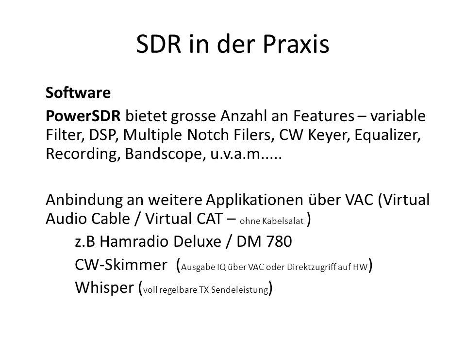 SDR in der Praxis Software PowerSDR bietet grosse Anzahl an Features – variable Filter, DSP, Multiple Notch Filers, CW Keyer, Equalizer, Recording, Bandscope, u.v.a.m.....