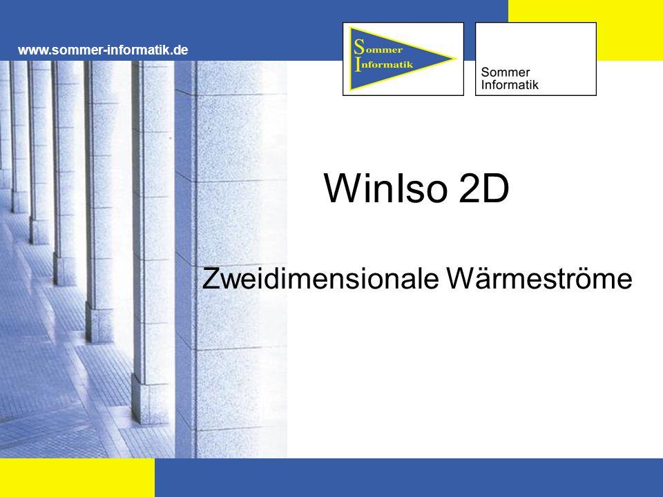 www.sommer-informatik.de WinIso 2D Zweidimensionale Wärmeströme