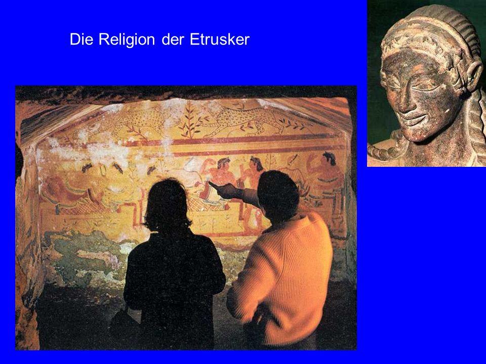 Religio n der Etruske r Die Religion der Etrusker