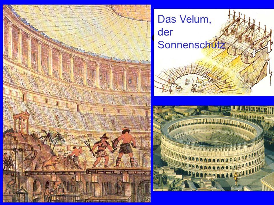 Colosseum Rekonstruktion Das Velum, der Sonnenschutz