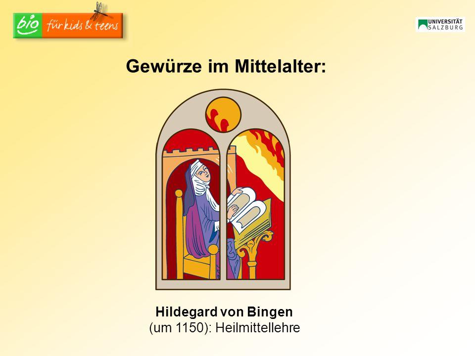 Gewürze im Mittelalter: Hildegard von Bingen (um 1150): Heilmittellehre