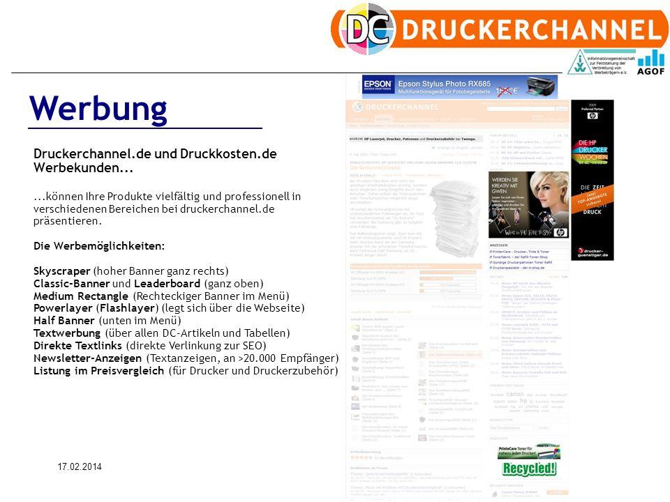 17.02.20146 Werbung Druckerchannel.de und Druckkosten.de Werbekunden......können Ihre Produkte vielfältig und professionell in verschiedenen Bereichen bei druckerchannel.de präsentieren.