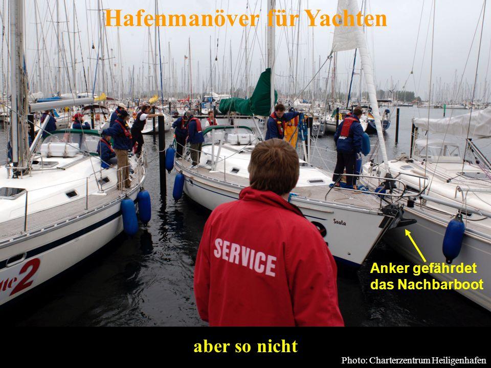 Bertram Birk 2005 3 aber so nicht Photo: Charterzentrum Heiligenhafen Hafenmanöver für Yachten Anker gefährdet das Nachbarboot