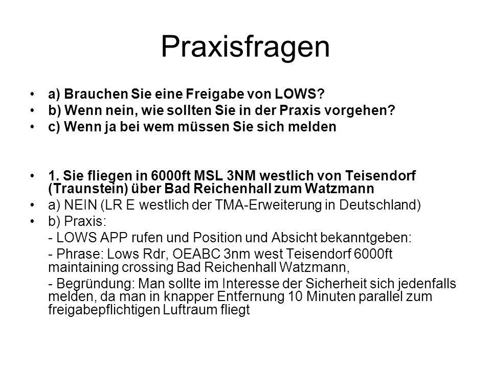 Praxisfragen a) Brauchen Sie eine Freigabe von LOWS? b) Wenn nein, wie sollten Sie in der Praxis vorgehen? c) Wenn ja bei wem müssen Sie sich melden 1