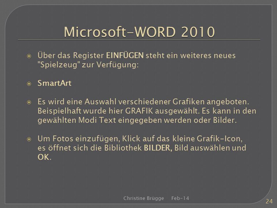 Microsoft-WORD 2010 Über das Register EINFÜGEN steht ein weiteres neues