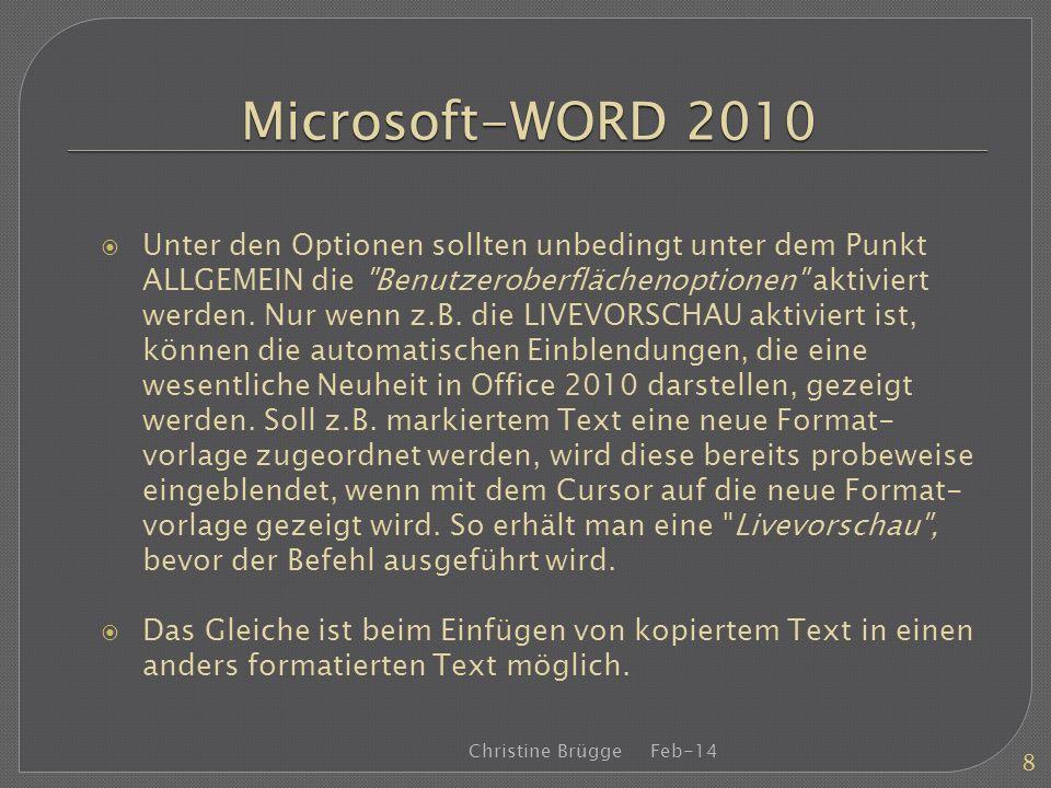 Microsoft-WORD 2010 Unter den Optionen sollten unbedingt unter dem Punkt ALLGEMEIN die