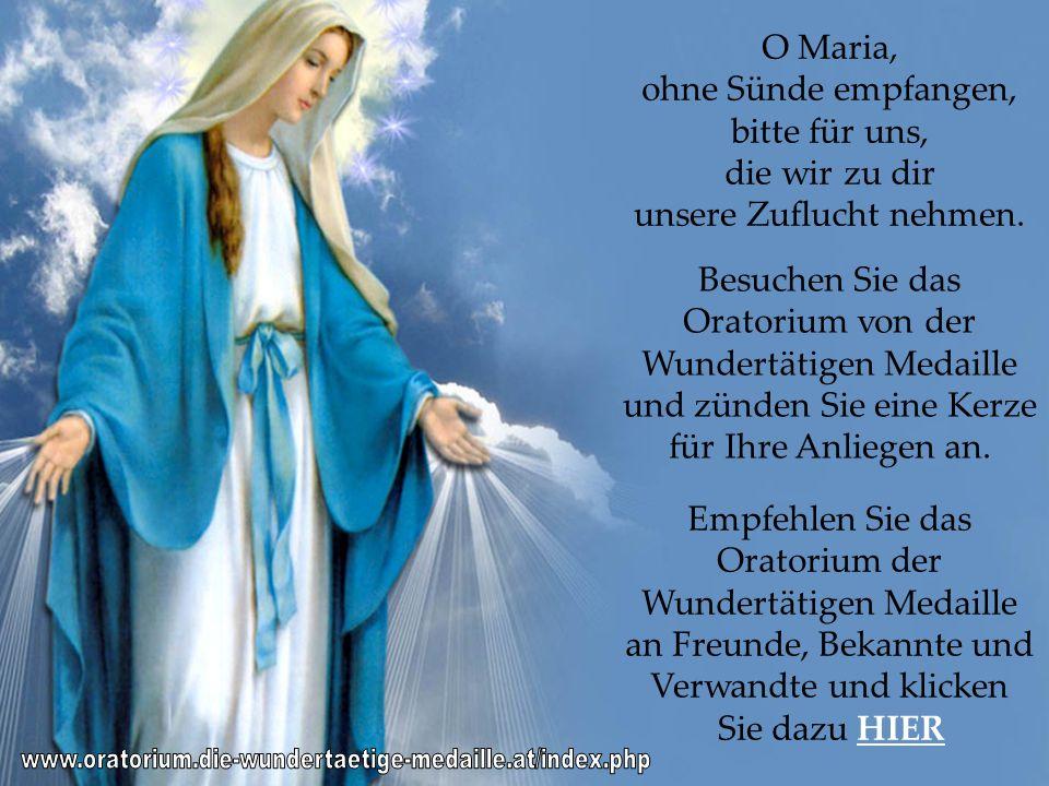 apenas busquem conhecimento O Maria, ohne Sünde empfangen, bitte für uns, die wir zu dir unsere Zuflucht nehmen.