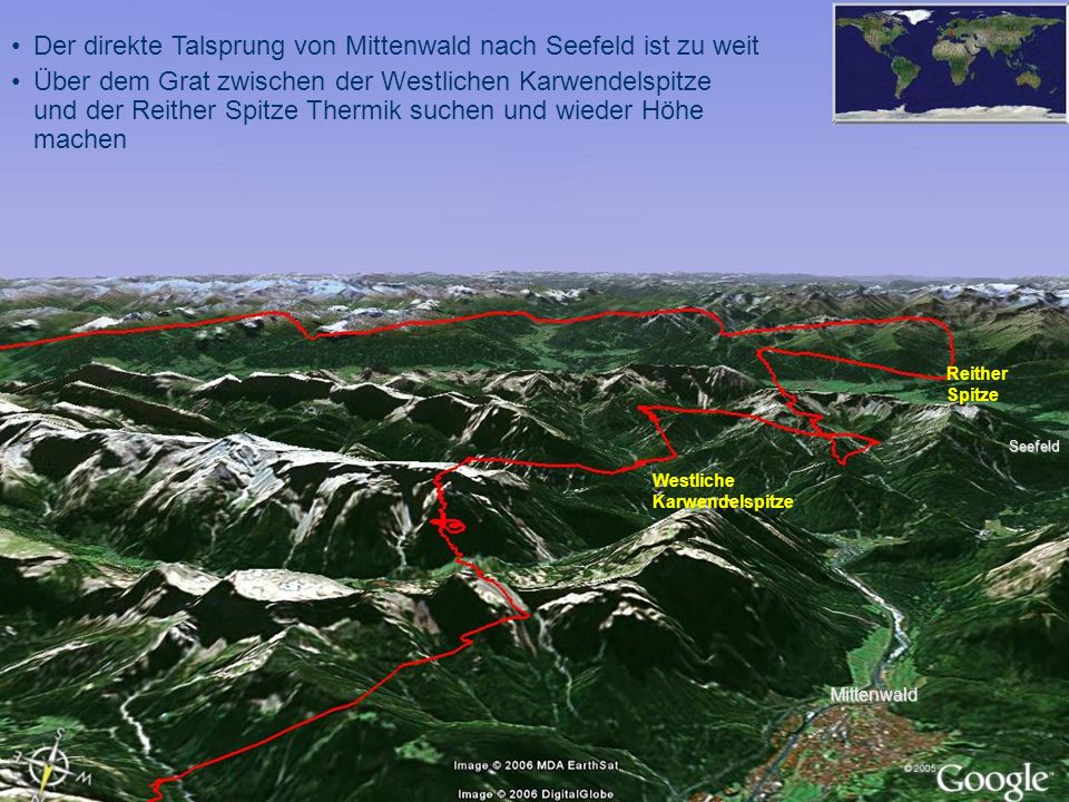 Der direkte Talsprung von Mittenwald nach Seefeld ist zu weit Über dem Grat zwischen der Westlichen Karwendelspitze und der Reither Spitze Thermik suc