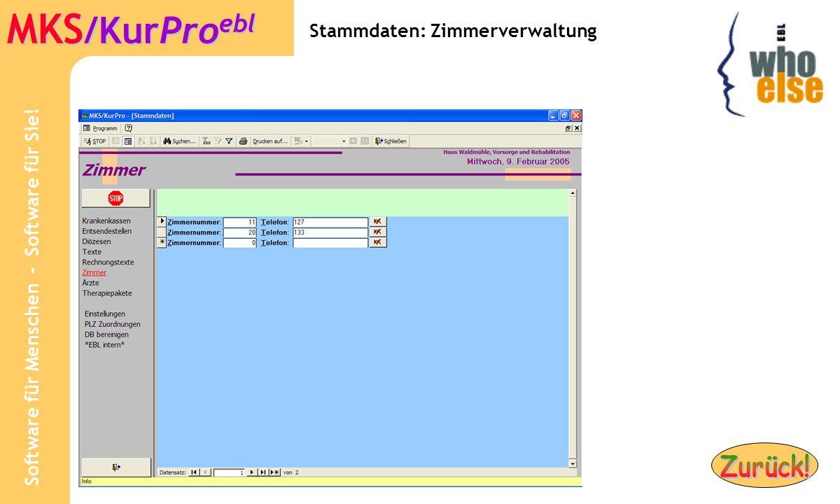 Software für Menschen - Software für Sie! MKS /KurPro ebl Stammdaten: Zimmerverwaltung