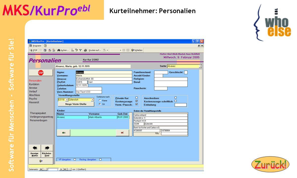 Software für Menschen - Software für Sie! MKS /KurPro ebl Kurteilnehmer: Personalien